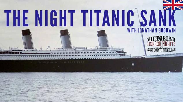 THE NIGHT TITANIC SANK