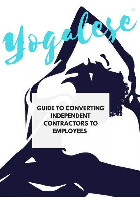Cover-Guide to Converting Independent Contractors to Employees