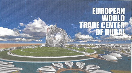 "U.C.E.E. PROJECT - EWTC "" EUROPEAN WORLD TRADE CENTER - DUBAI - 2020 """