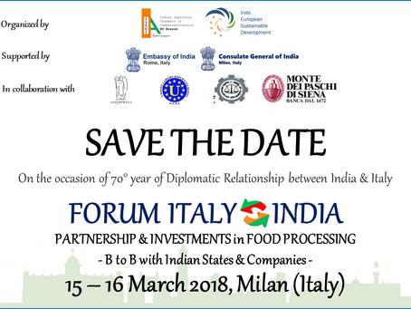 "INTERNATIONAL FORUM  ""ITALY - INDIA - PARTNERSHIP & INVESTMENTS IN FOOD PROCESSING"""