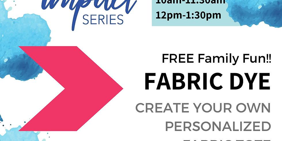 Creative Impact Workshop: Fabric Dye with Tammy Burke