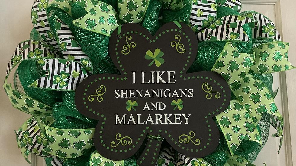I like Shenanigans and Malarkey