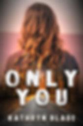 OnlyYou_ebookcover_BetiBup33_4452.jpg