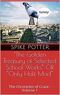 """The Golden Treasury of Selected School Works"" OR ""Only Half Mad"""