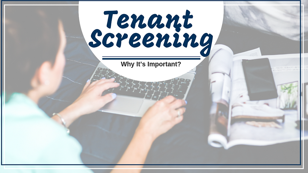 Tenant Screening and Why It's Important | Spring Hill, FL Landlord Tips