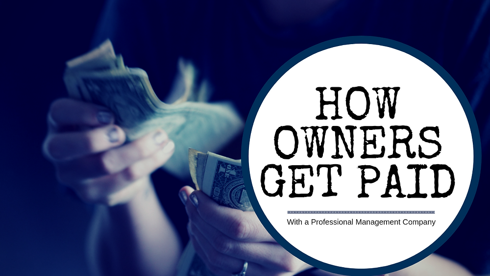 How Spring Hill Owners Get Paid with a Professional Management Company