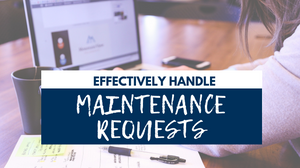 How to Effectively Handle Maintenance Requests on Your Spring Hill Rental Home