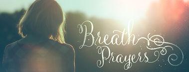 breath prayer.jpeg