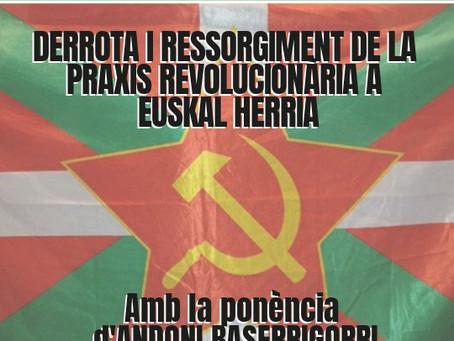 Xerrada a Amposta sobre la praxi revolucionària a Euskal Herria