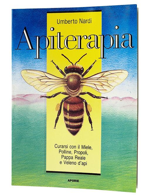 Apiterapia: curarsi con il miele, polline, pappa reale, propoli e veleno d'api
