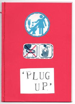 Plug Up, 2019