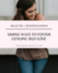 Simple Ways to Foster Genuine Self-Love.