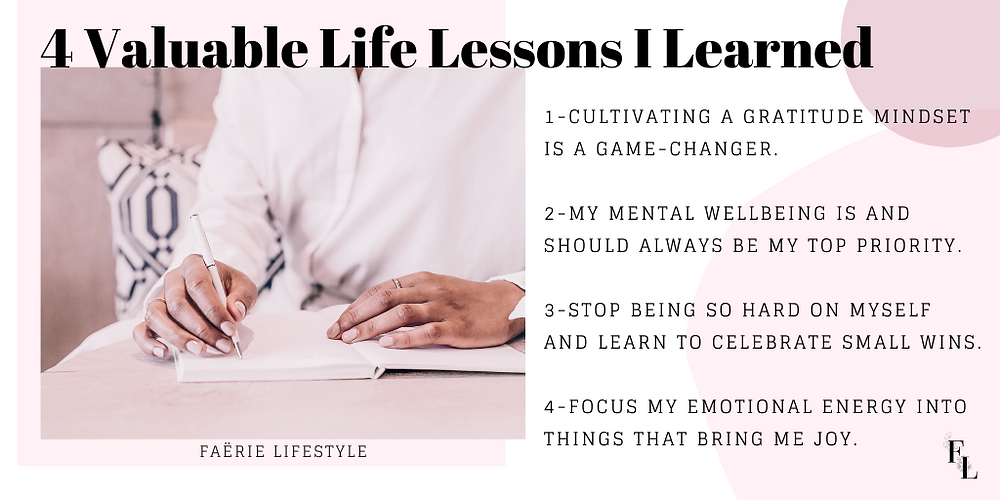 4 Valuable Life Lessons I Learned
