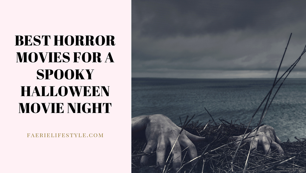 The Best Horror Movies for a Spooky Halloween Movie Night