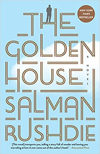 The Golden House by Salman Rushdi