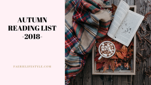 Autumn Reading List 2018