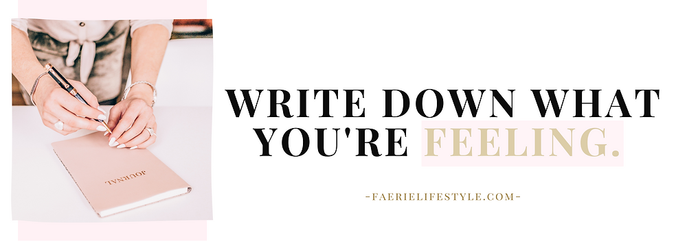 Write down what you're feeling