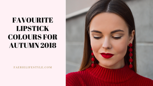 Favourite Lipstick Colours for Autumn 2018
