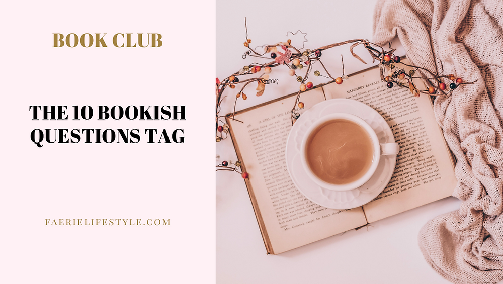 The 10 Bookish Questions Tag