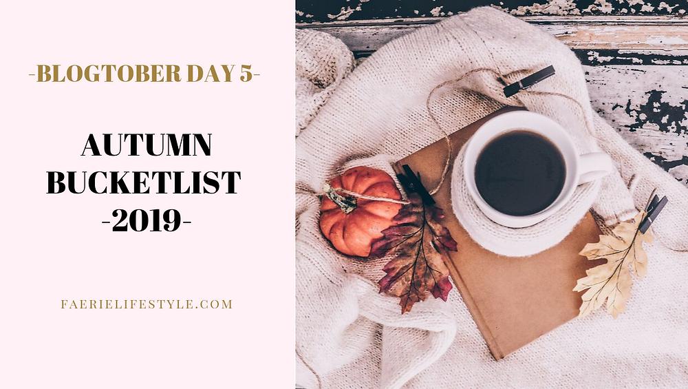 Autumn Bucketlist 2019