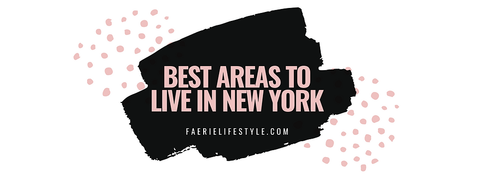 Best Areas to Live in New York