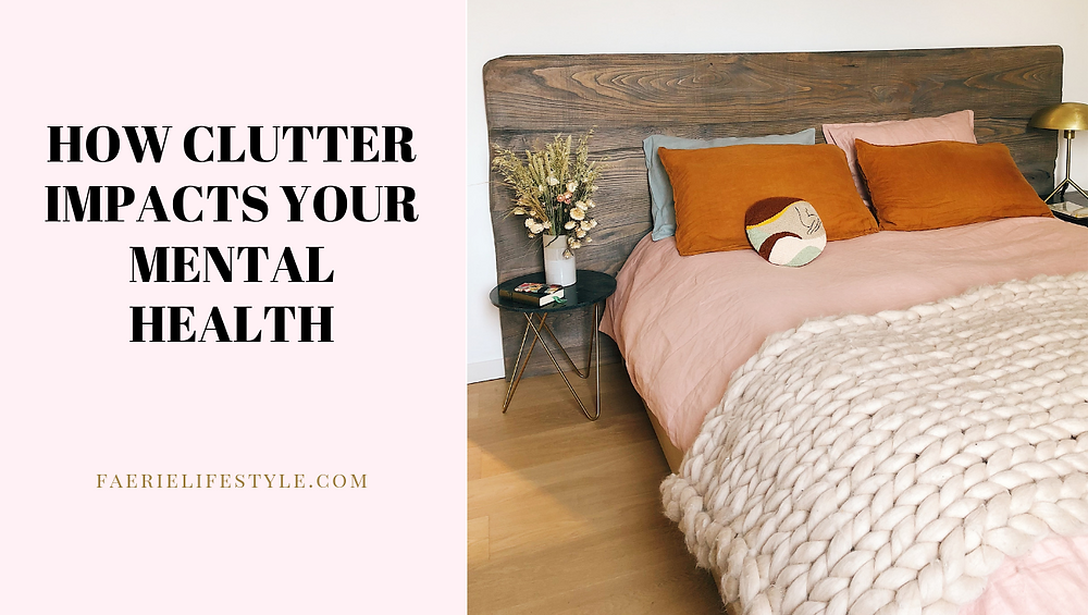 How clutter impacts your mental health