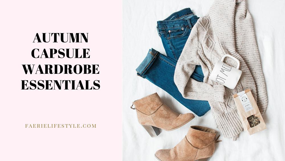 Autumn Capsule Wardrobe Essentials