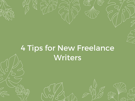 4 Tips for New Freelance Writers