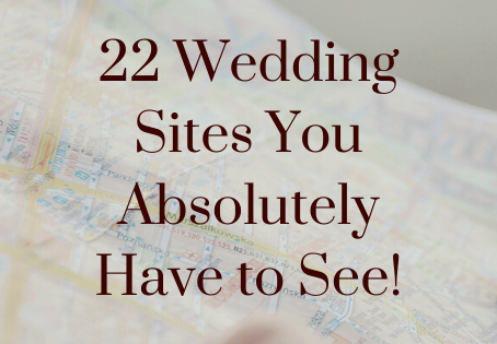 22 Wedding Sites You Absolutely Have to See!