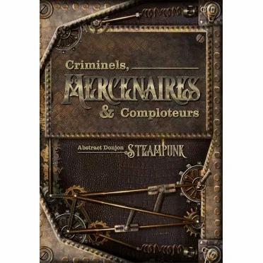 Abstract steampunk Criminels, Mercenaires & Comploteurs