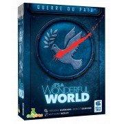 It's a wonderful world Guerre ou Paix