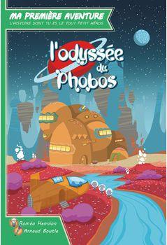 Ma première aventure : L'odyssée de Phobos