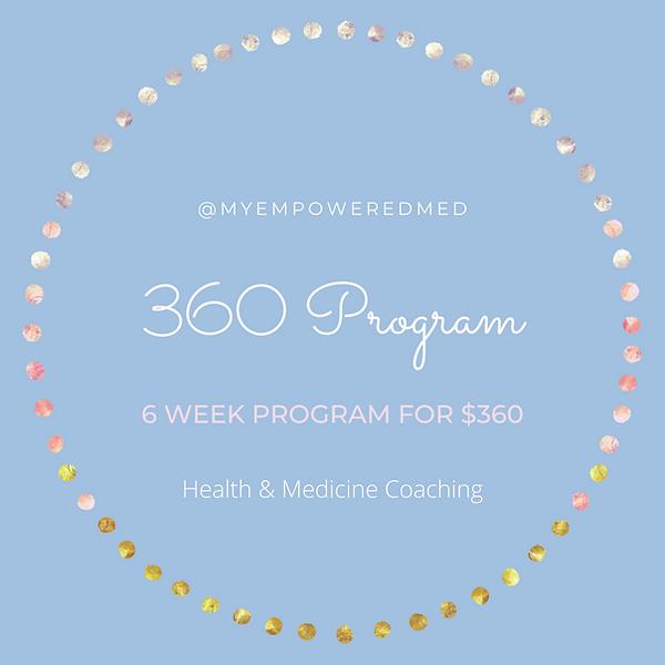 360 Program health coaching empowered me