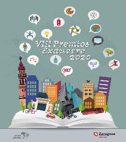El Excmo. Ayuntamiento de Zaragoza, convoca la VIII edición del Premio Exducere 2020
