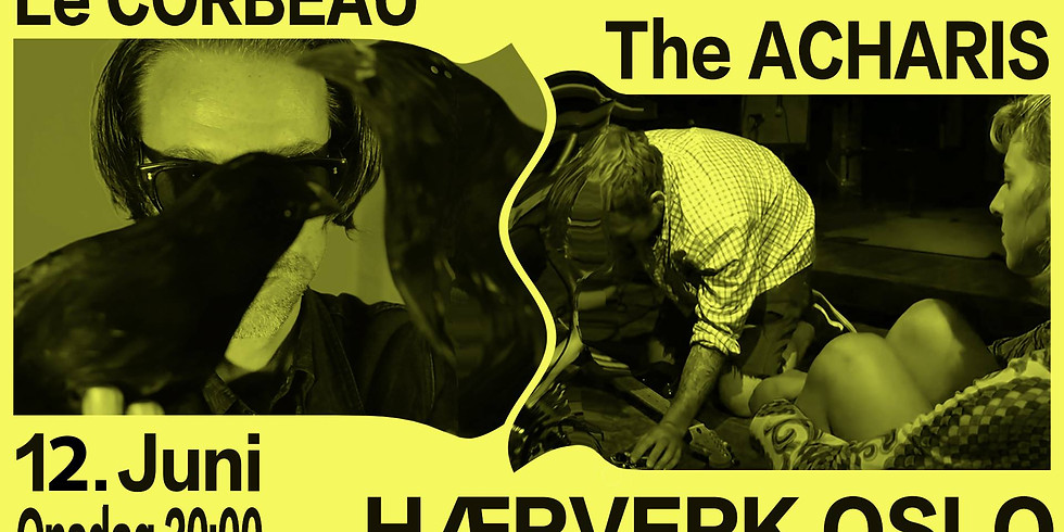 Le Corbeau + The Acharis (US)