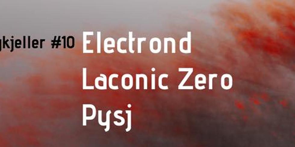 Laconic Zero @ Progkjeller#10 w/PYSJ/Electrond/Monde Arabe