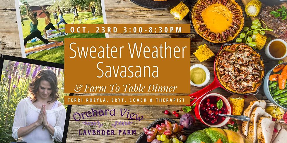 Sweater Weather Savasana & Farm To Table Dinner