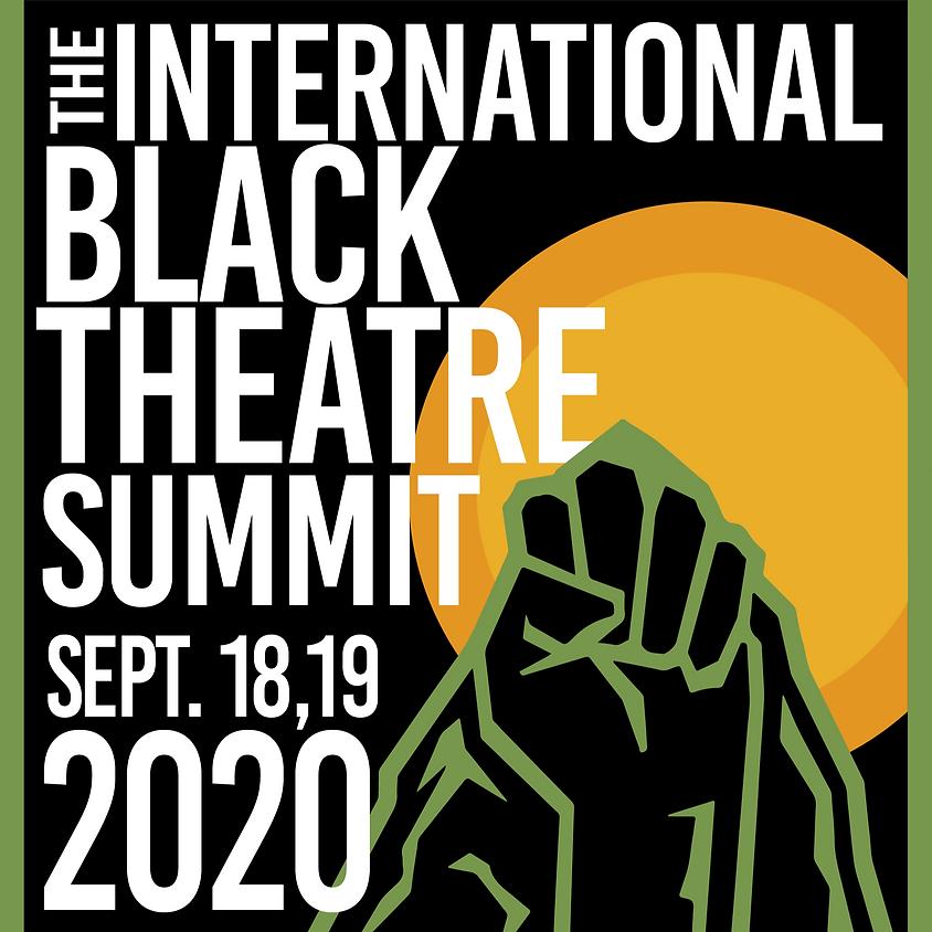 The 2020 International Black Theatre Summit