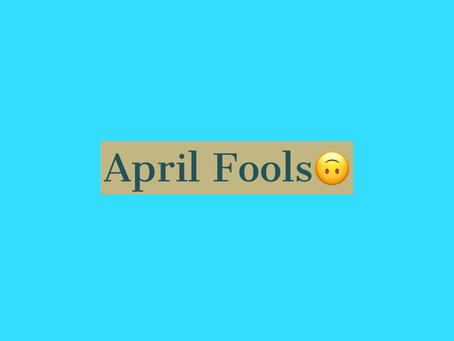 April Fools Week