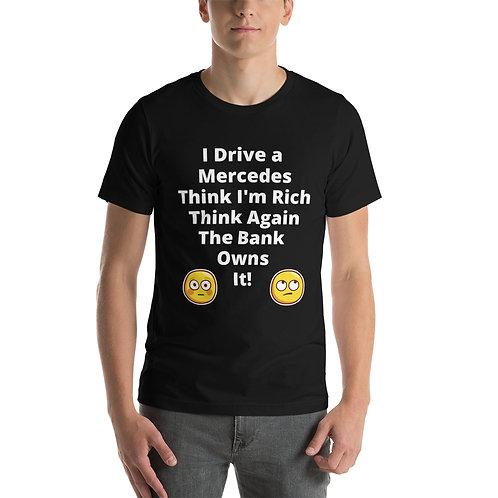 Short-Sleeve Unisex T-Shirt - 'Drive a Mercedes'