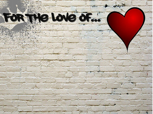 For the Love of...Inspiration Bricks