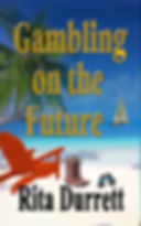 Final Gambling on the Future front cover