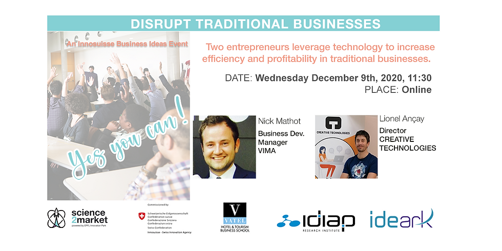 Yes You Can! Disrupt Traditional Businesses