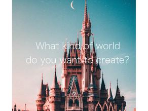 どんな世界を作っていきたいですか?
