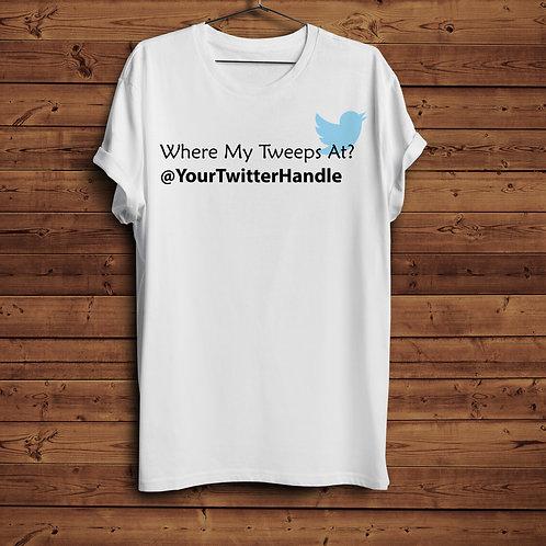 Where My Tweeps At? (Custom)