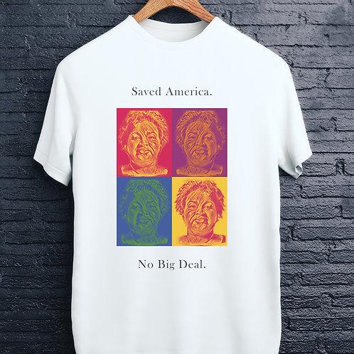 "HOMER  DUKE- Stacey Yvonne Abrams ""Saved America""(BIG & TALL)"