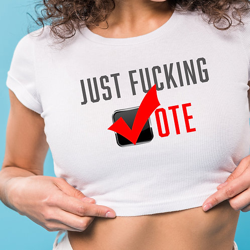 AMY-  JUST FUCKING VOTE