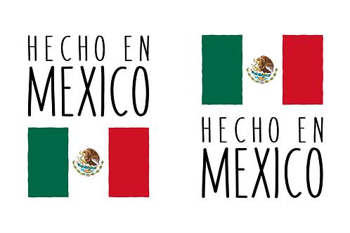 Hecho en Mexico (Made In Mexico)