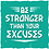 Thumbnail: Be Stronger Than Your Excuses (Big and Tall)