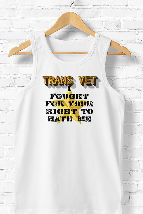 AMY- TRANS VET - I Fought For Your Right To Hate Me